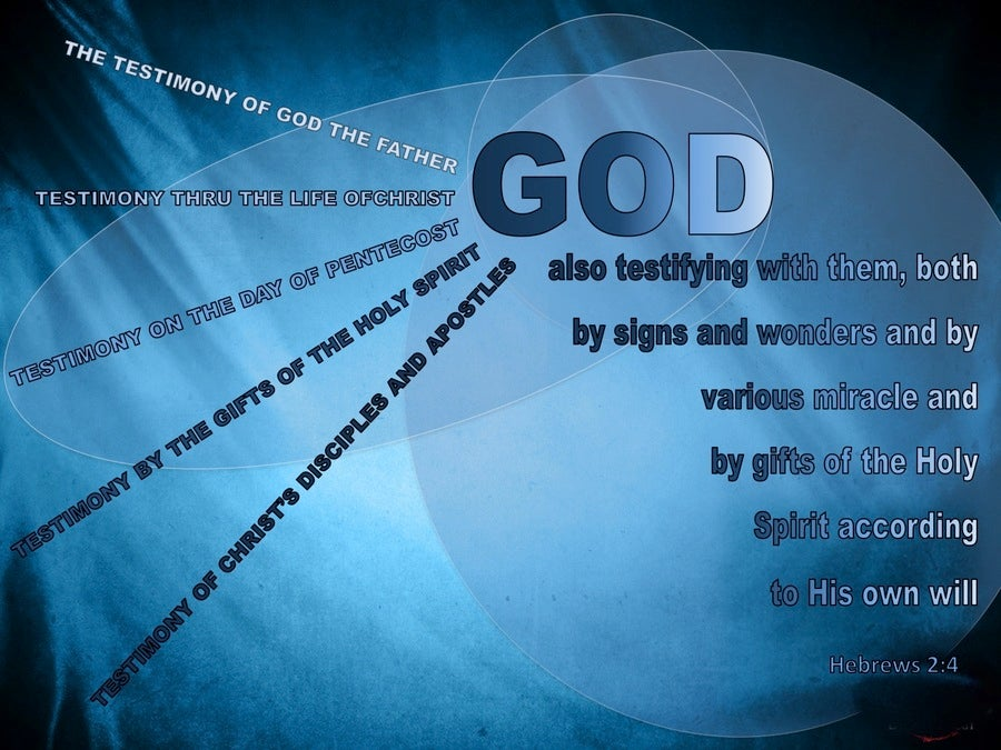 Hebrews 2:4 God Testifying By Signs, Wonders, Miracles And Gifts (blue)