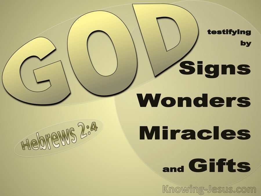 Hebrews 2:4 God Testifying By Signs, Wonders, Miracles And Gifts (gold)