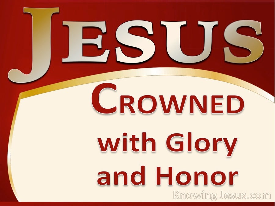 Hebrews 2:7 Crowned With Honour And Glory (gold)