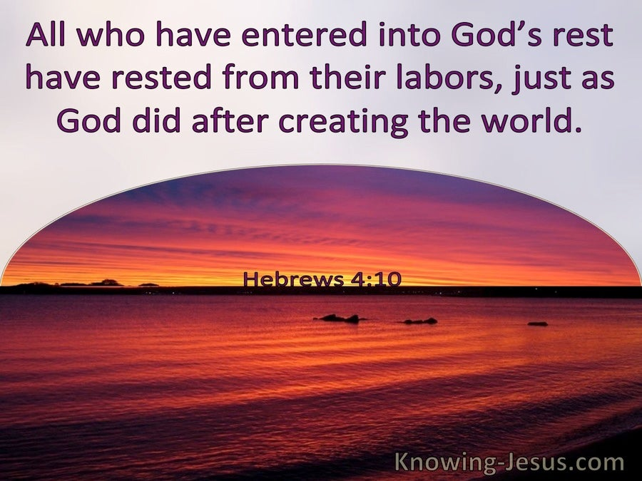 Hebrews 4:10 All Who Enter God's Rest Have Rested From Their Labours (windows)09:19