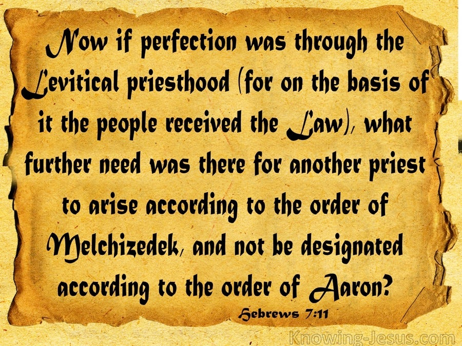 Hebrews 7:11 The Levitical Priesthood and the Melchizedek Priesthood (gold)