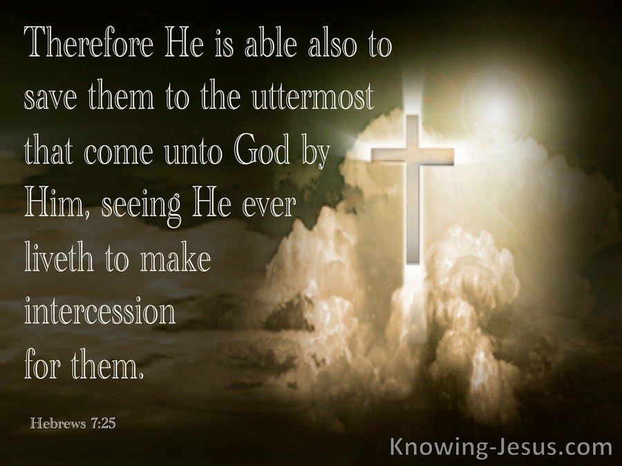Hebrews 7:25 He Ever Lives To Intercede For Us (black)