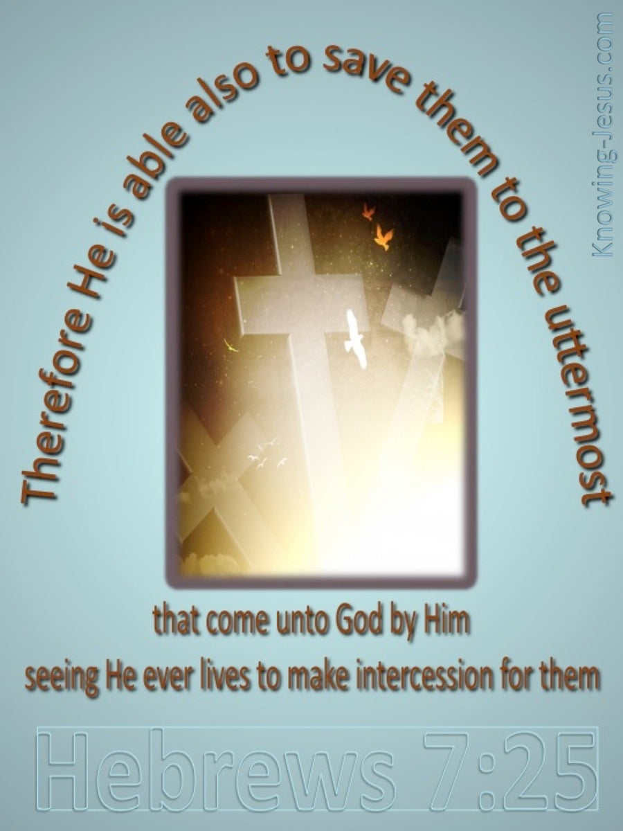 Able To Save To The Uttermost And He Is Able To Save To