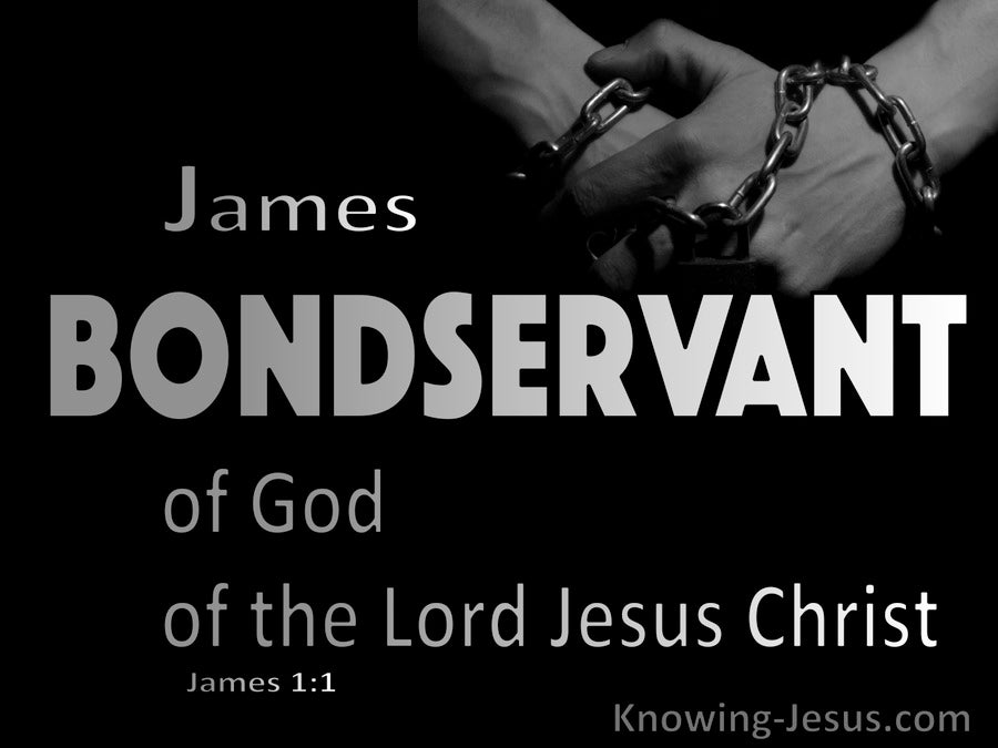 James 1:1 James Bondservant Of God And Jesus Christ (black)