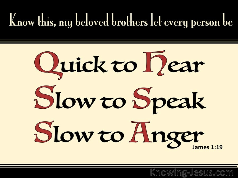 James 1:19 Quick To Hear Slow To Speak Slow To Anger (red)