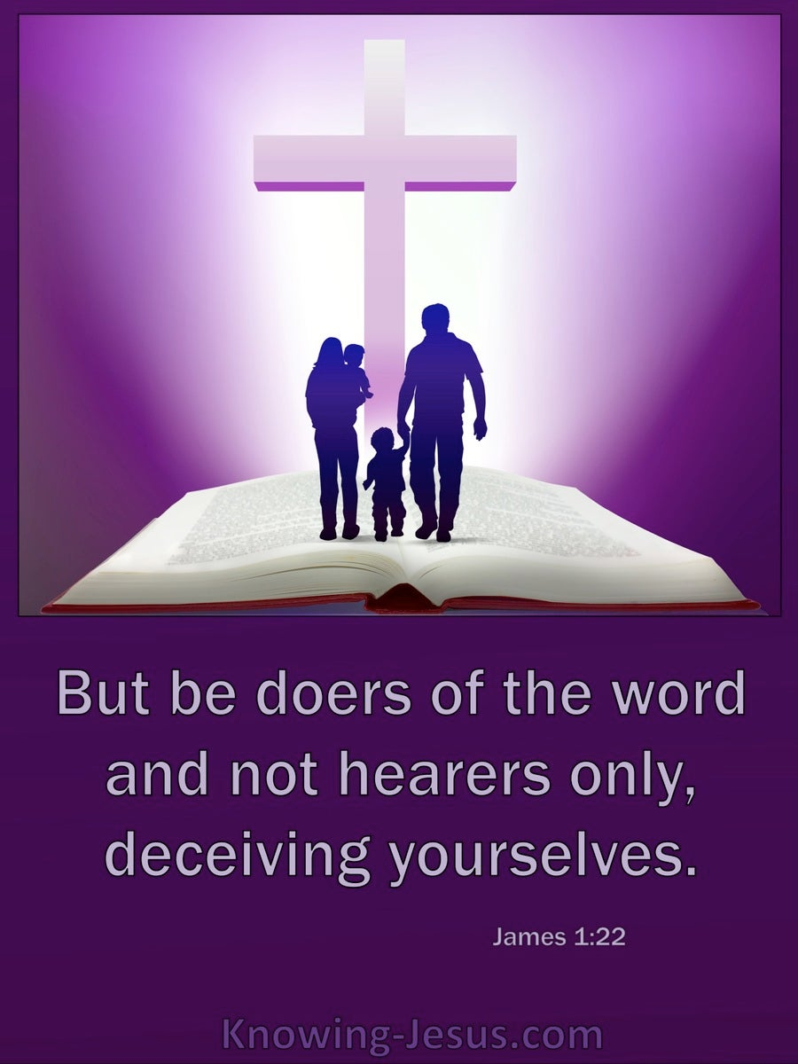 James 1:22 Be Doers Of The Word Not Hearers Only (purple)