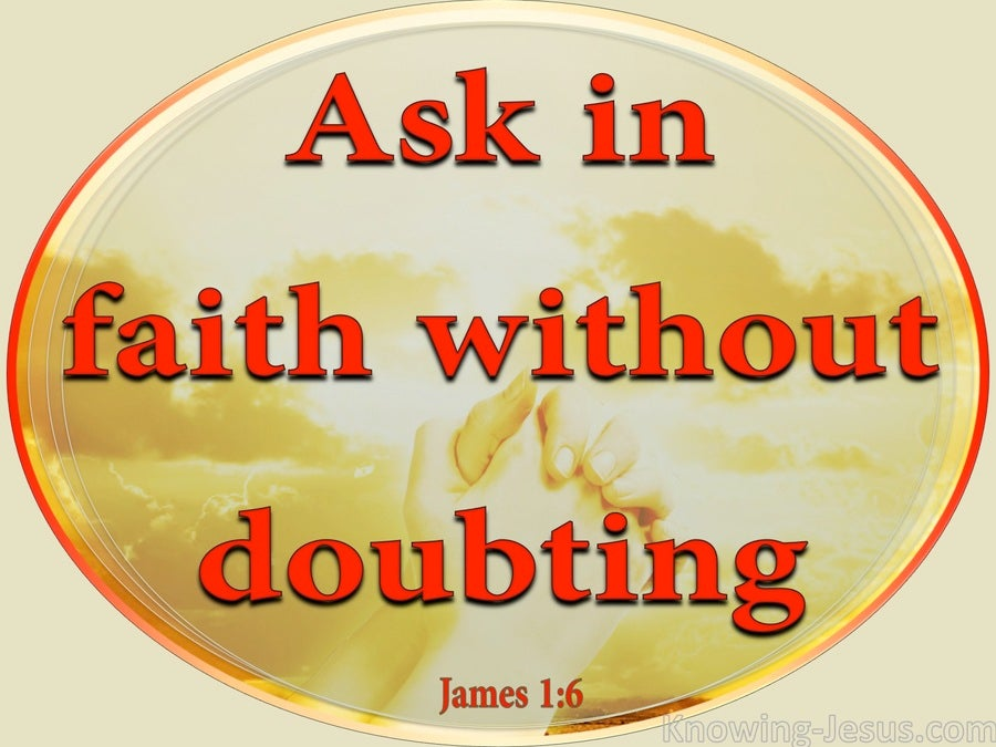 James 1:6 Ask In Faith Without Doubting (red)