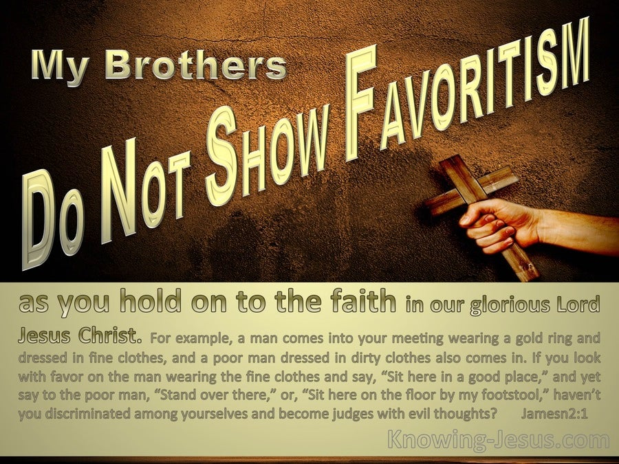 James 2:1 Do Not Show Favouritism And Hold Onto Your Faith (gold)