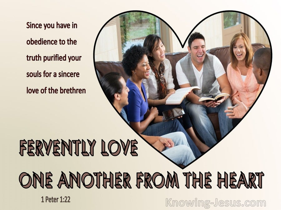 1 Peter 1:22 Fervently Love One Another From The Heart (brown)