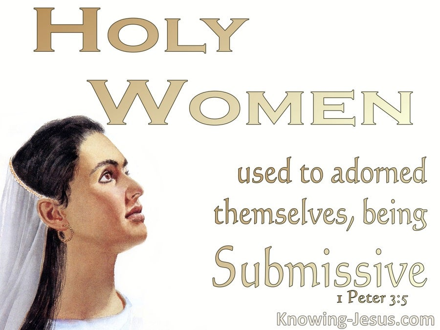 1 Peter 3:5 Holy Women Adorned Themselves Being Submissive (white)