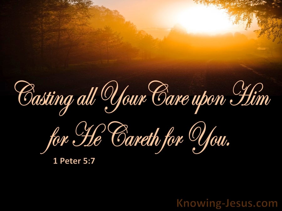 1 Peter 5:7 Cast All Your Cares On Him For He Cares For You (brown)