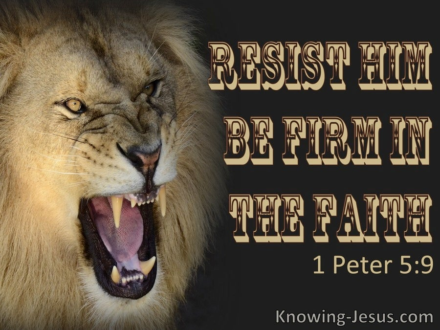 1 Peter 5:9 Resist Him, Be Firm In The Faith (black)