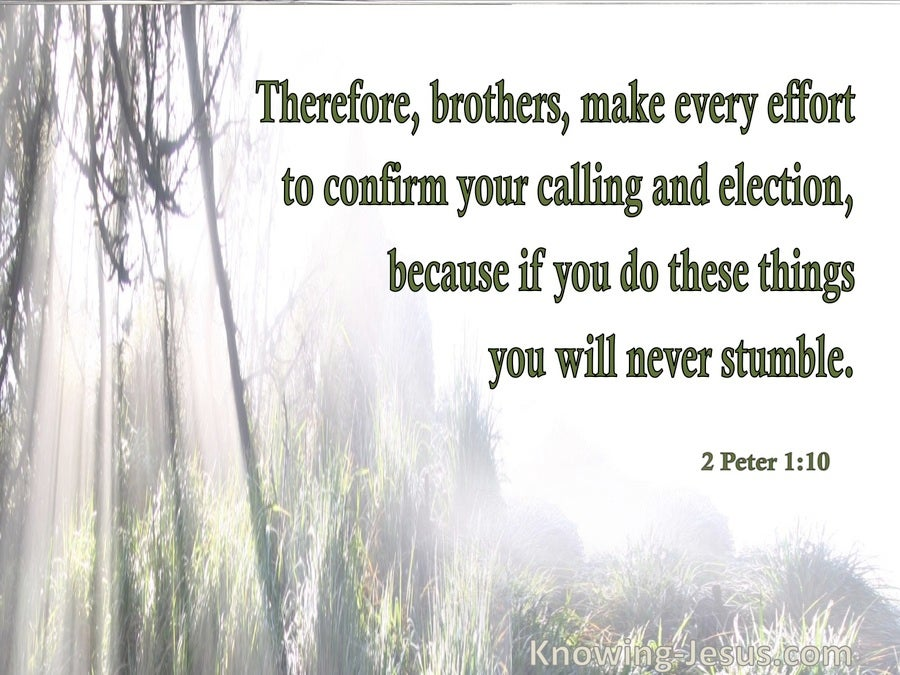 2 Peter 1:10 Be Diligent To Confirm Your Calling And Election (beige)