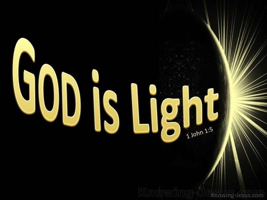1 John 1:5 God Is Light. In Him is No Darkness (yellow)