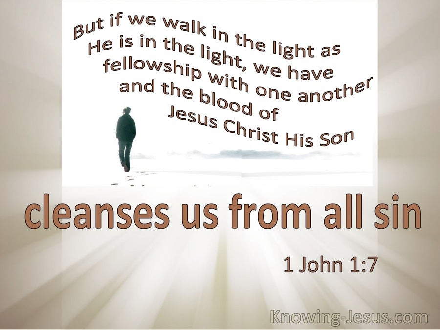 1 John 1:7 If We Walk In The Light The Blood Of Jesus Cleanses Us From All Sin (cream)