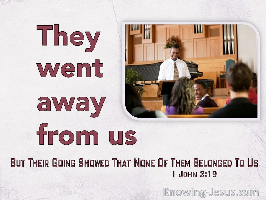 1 John 2:19 They Went Away From Us Showing They Did Not Belong To Us (red)
