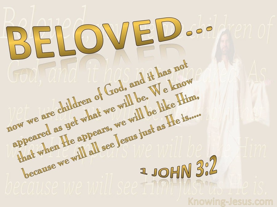 1 John 3:2 When He Appears We Shall Be Like Him (beige)