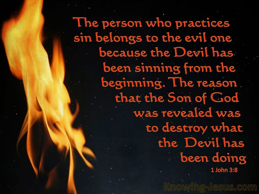 1 John 3:8 He Who Practices Sin Belongs To The Evil One (black)