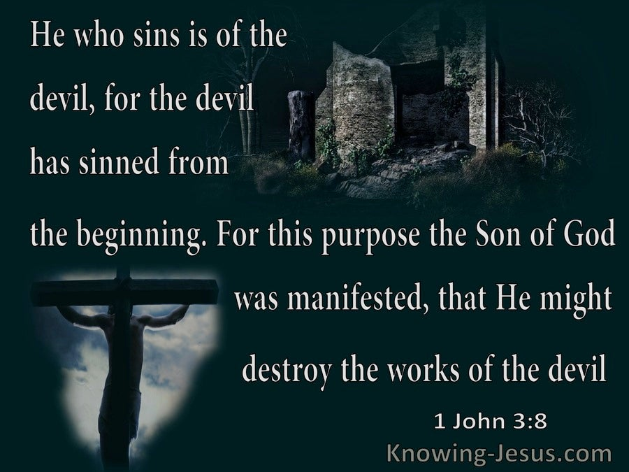 1 John 3:8 The Son Of God Was Manifested That He Might Destroy The Works Of The Devil (gray)
