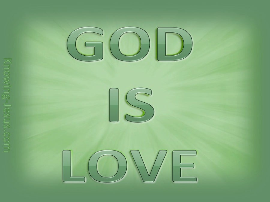 1 John 4:8 God is Love (green)