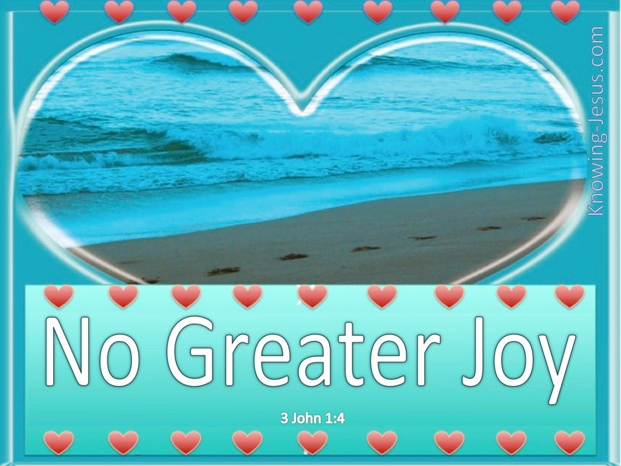 3 John 1:4 No Greater Joy (aqua)