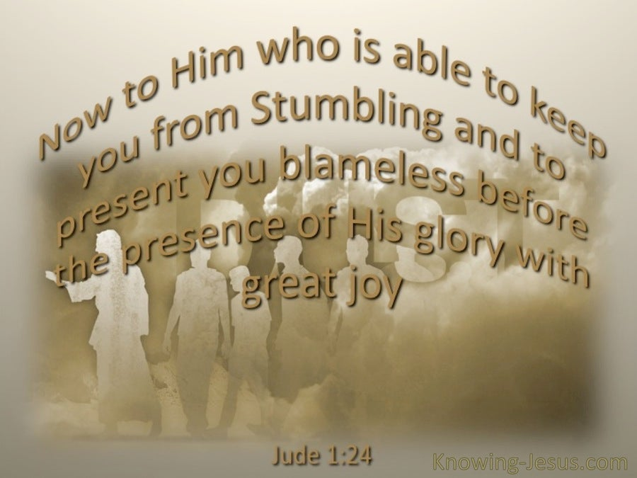 Jude 1:24 He Is Able To Keep You From Stumbling (brown)