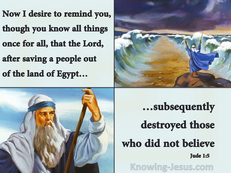 Jude 1:5 Saved Out Of Egypt But Destroyed For Unbelief (blue)