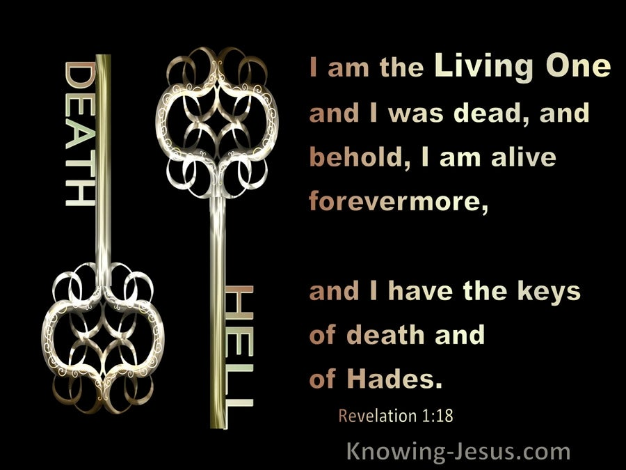 Revelation 1:18 I AM The Living One I Have The Keys Of Death And Hades (green)
