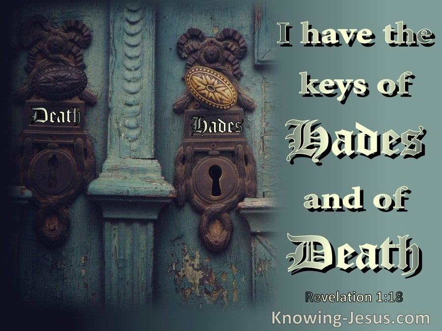 Revelation 1:18 I Have The Keys Of Death And Hades (aqua)