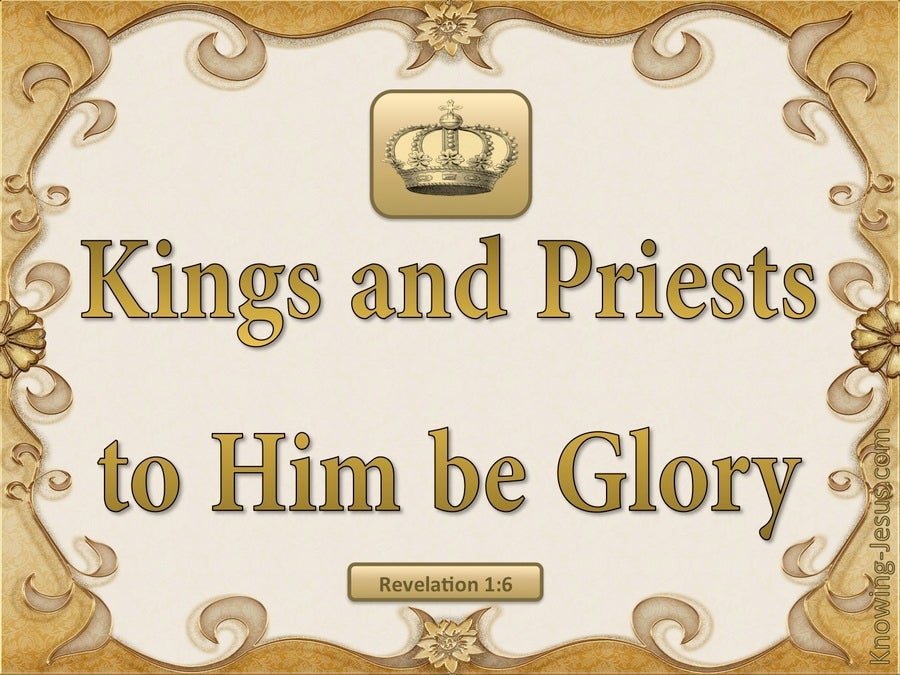 Revelation 1:6 A Kingdom of Priests (gold)