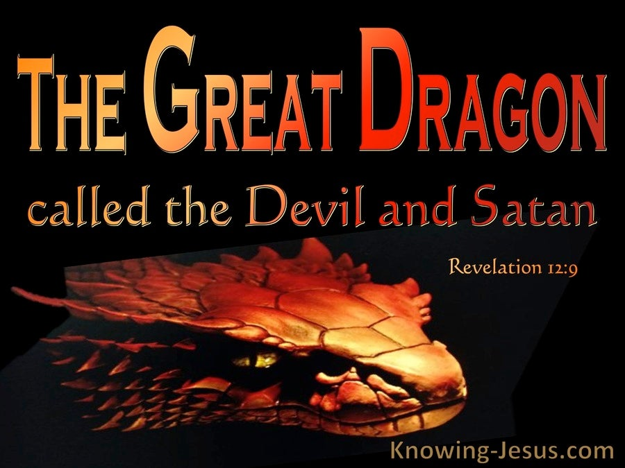 Revelation 12:9 The Great Dragon Called The Devil And Satan (orange)