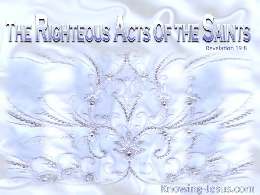 Revelation 19:8 The Righteous Acts Of The Saints (blue)