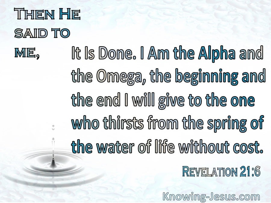 Revelation 21:6 It Is Done I Am Alpha And Omega (blue)