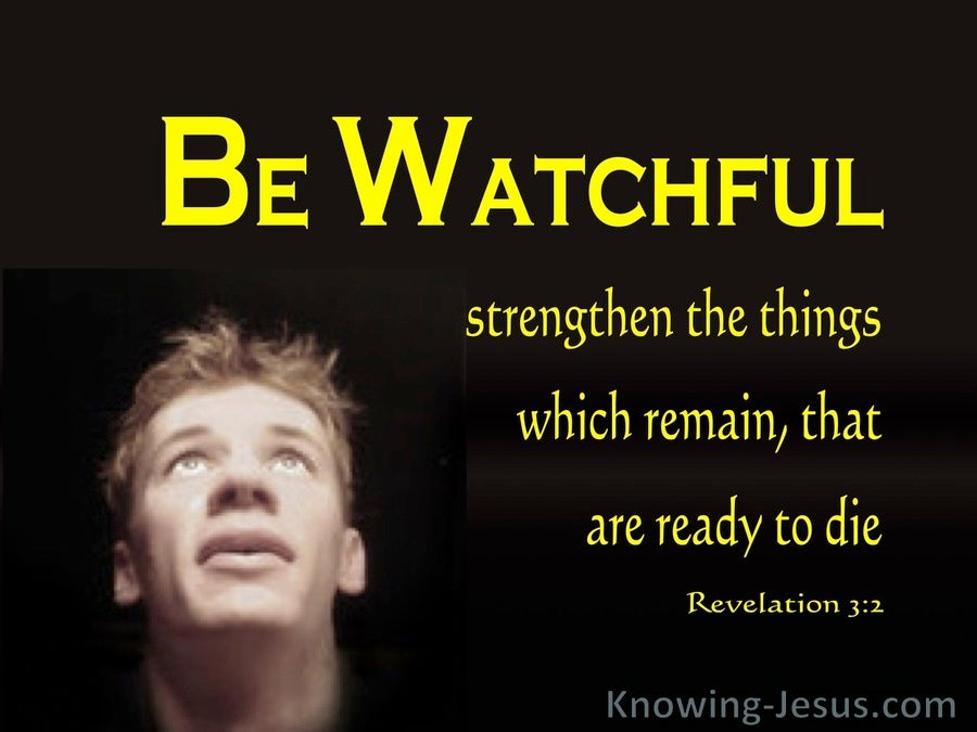 Revelation 3:2 Be Watchful (yellow)