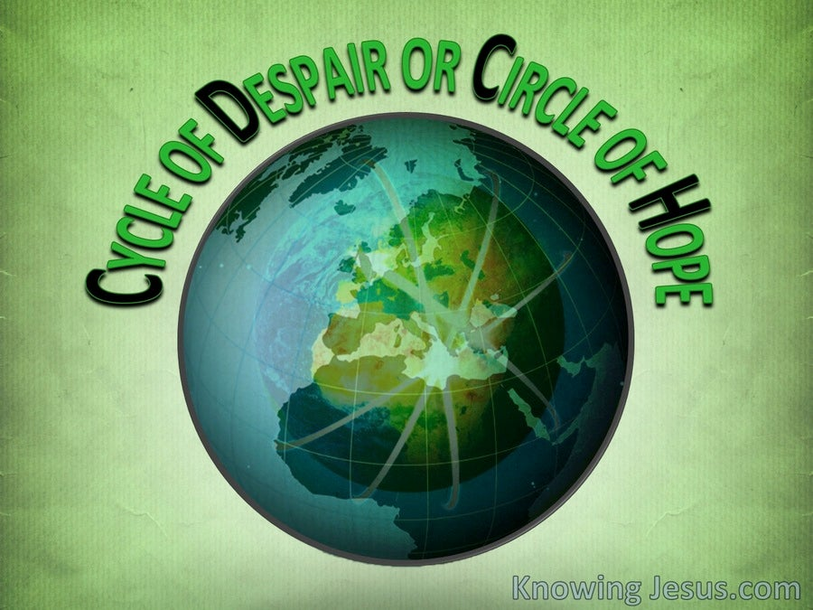 Cycle of Despair or Circle of Hope (devotional) (green)