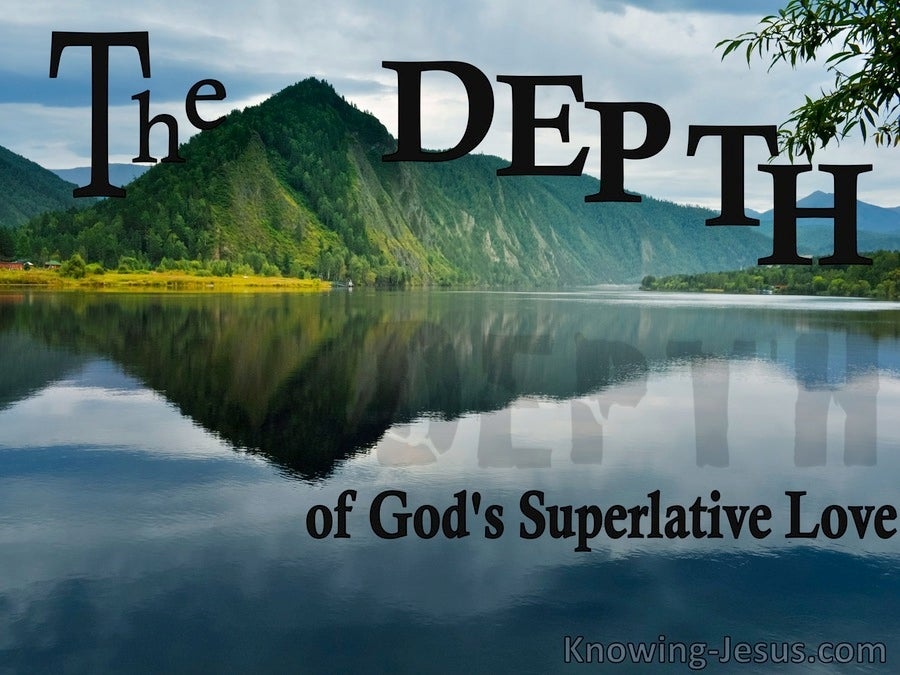 The DEPTH of God's Superlative Love (devotional) (aqua)