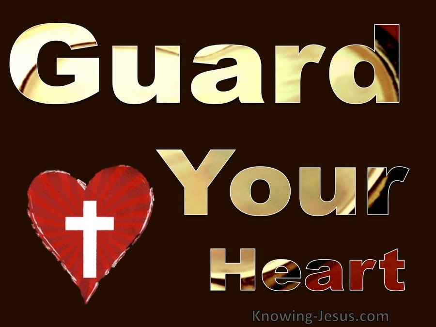 Guard Your Heart (devotional)