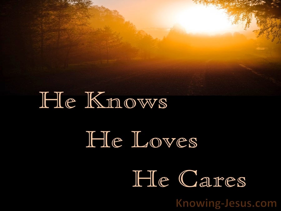 He Knows He Loves He Cares (devotional)01-28 (brown)