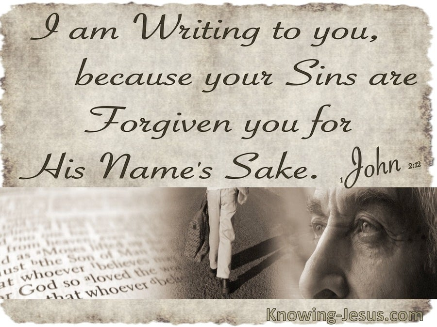 1 John 2:12 Sins Are Forgive For His Names Sake (beige)