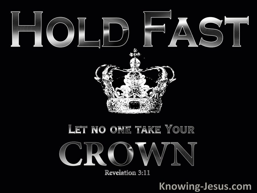 Revelation 3:11 Hold Fast (devotional)06-05 (black)