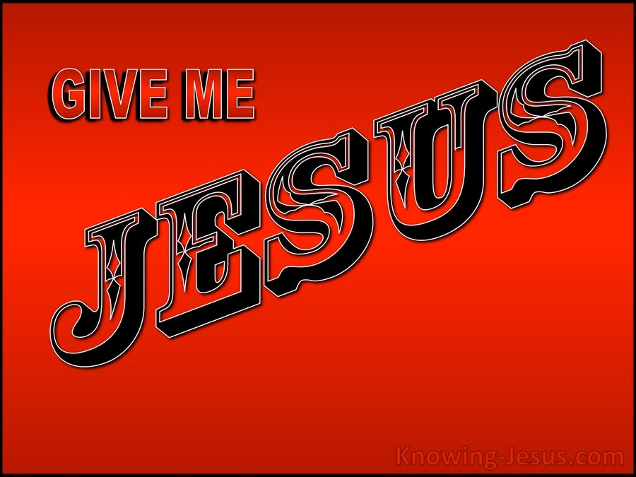 Give Me Jesus (devotional)06-14 (red)