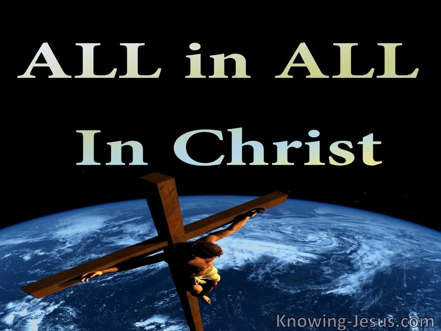 Ephesians 1:23 ALL In ALL In Christ (devotional)08:11 (black)
