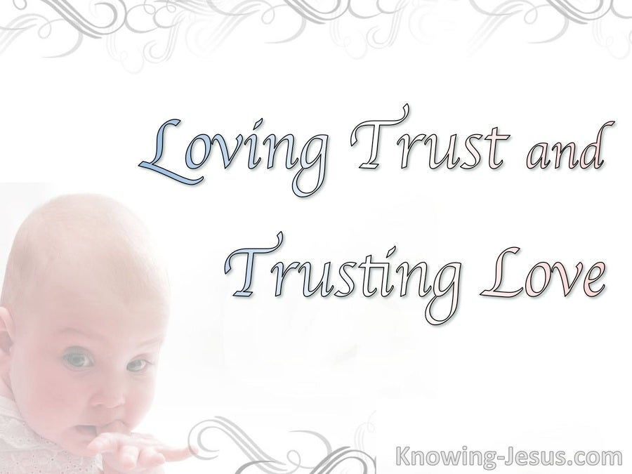 devotional01-05 Loving Trust And Trusting Love (devotional)01-05 (white)