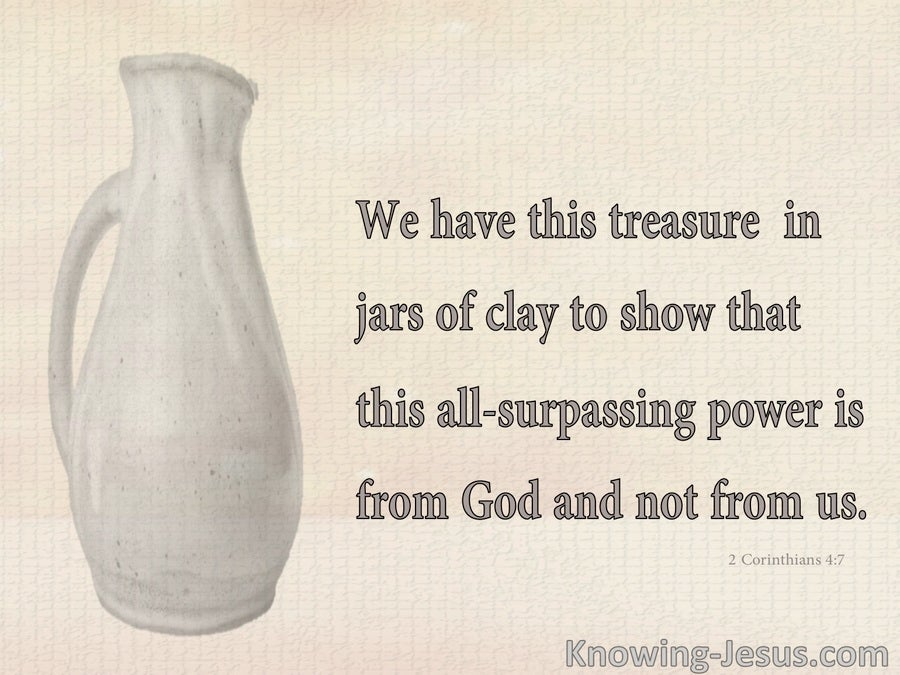 2 Corinthians 4:7 Picture Message From God (devotional)12:17 (beige)
