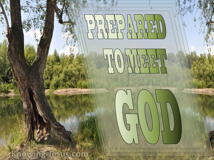 Prepared To Meet God (devotional) (sage)