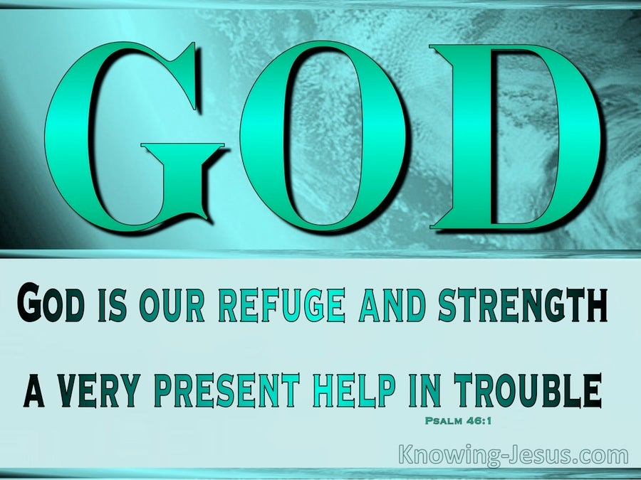 Refuge and Strength (devotional) - Psalm 46:1