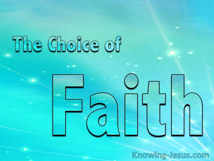 The Choice of Faith (devotional)