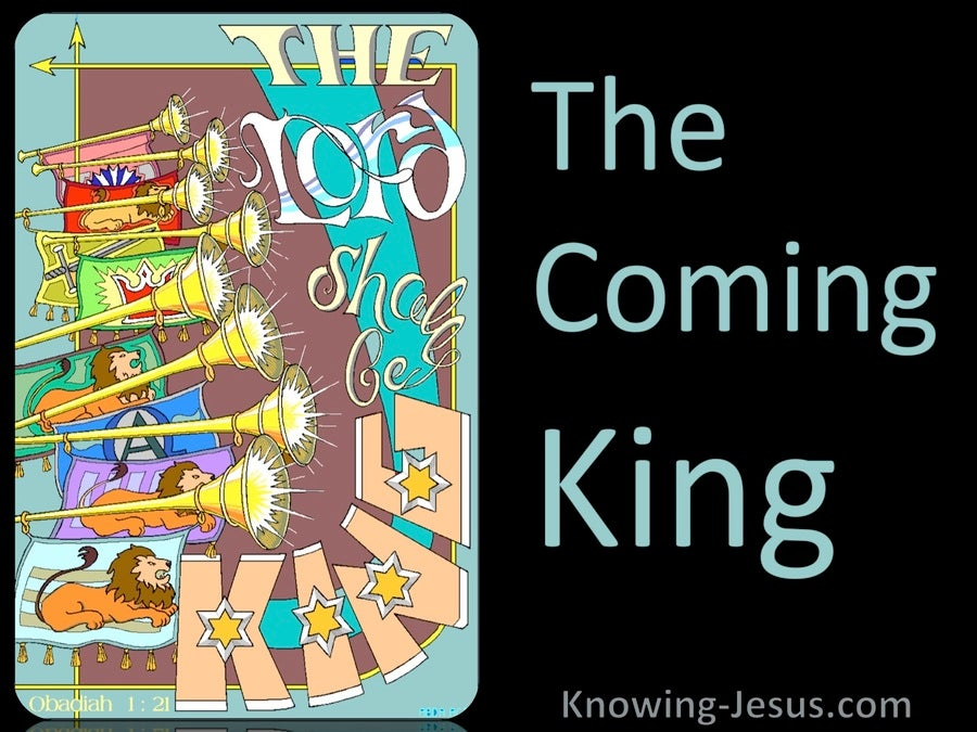 The Coming King (devotional) - Obadiah 1:21