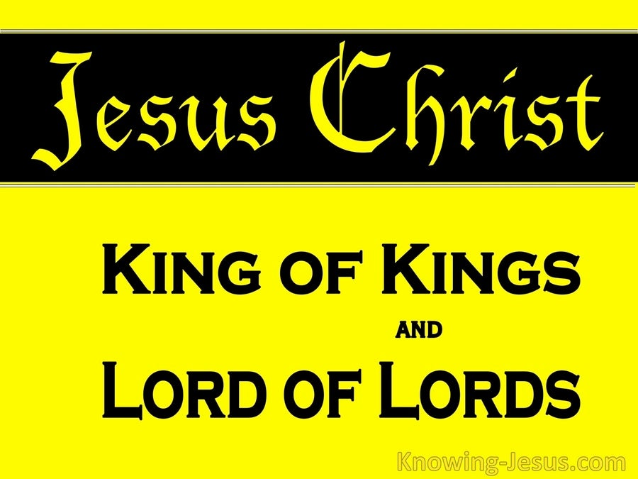 Revelation 19:16 King Of Kings And Lords Of Lords (yellow)