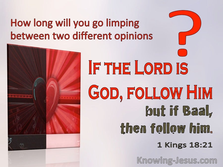 1 Kings 18:21 If The Lord Is God Follow Him (windows)10:31